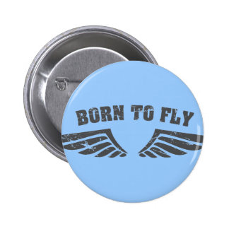 Born To Fly Wings Button