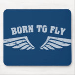 Born To Fly Wings Mouse Pads