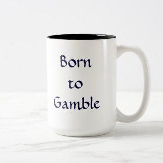 Born to Gamble Mug