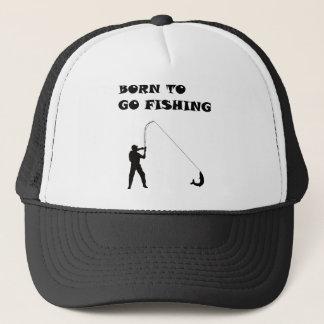 Born to go fishing trucker hat