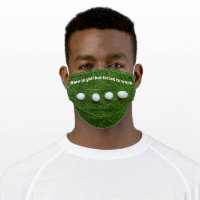 Born to golf but forced to work cloth face mask