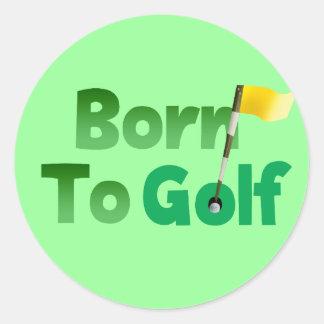 Born To Golf Classic Round Sticker