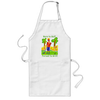Born to Golf...Forced to Grill! Aprons