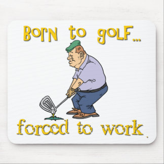 Born to Golf Mouse Pad