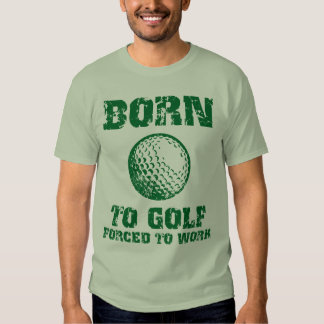 Born To Golf Tee Shirt
