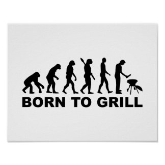 Born to Grill Evolution Print
