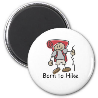 Born to Hike gifts. 2 Inch Round Magnet