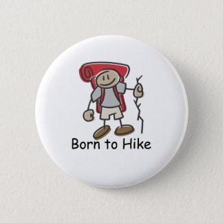 Born to Hike gifts. Button