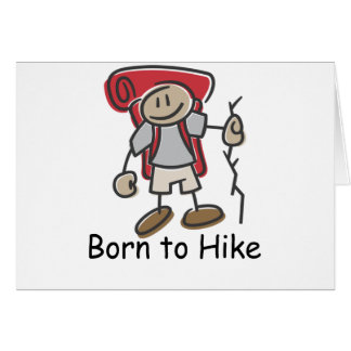 Born to Hike gifts. Greeting Card