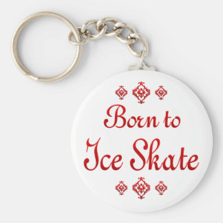 BORN TO ICE SKATE KEY CHAIN