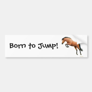 Born to Jump Equestrian Bumper Sticker