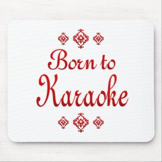 BORN TO KARAOKE MOUSE PAD