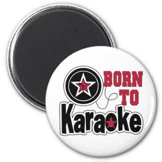 Born to Karaoke Star 2 Inch Round Magnet