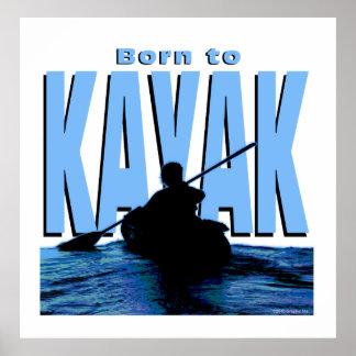 Born to Kayak Print