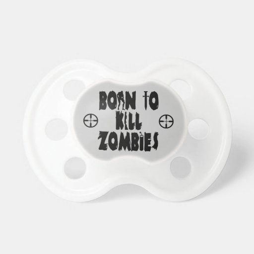 Born to Kill Zombies BooginHead Pacifier