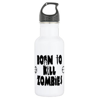 Born to Kill Zombies 18oz Water Bottle