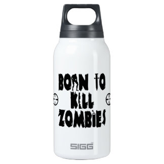 Born to Kill Zombies 10 Oz Insulated SIGG Thermos Water Bottle