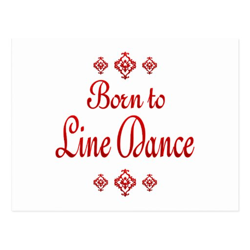 BORN TO LINE DANCE POST CARDS