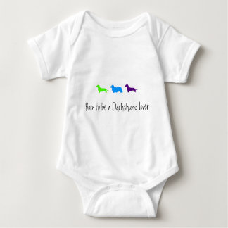 Born to love Dachshunds Baby Bodysuit
