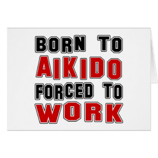 Born to Lund forced to Aikido. Card