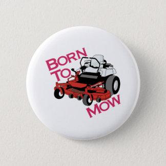 Born To Mow Button