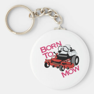 Born To Mow Keychain