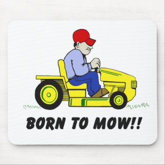 Born to Mow Mouse Pad