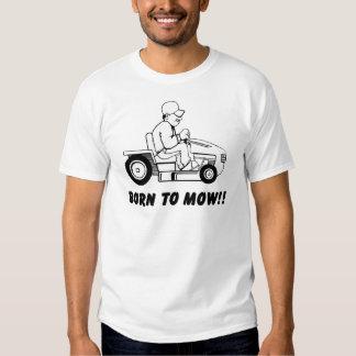 Born To Mow Shirt