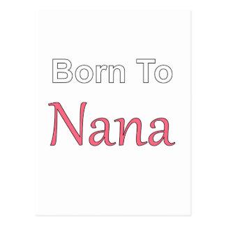 Born to Nana Postcard