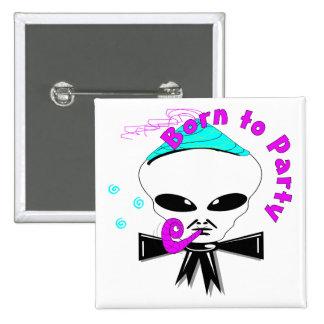 Born To Party 2 Inch Square Button