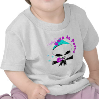 Born To Party T Shirts