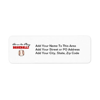Born to Play Baseball T-shirts and Gifts Label