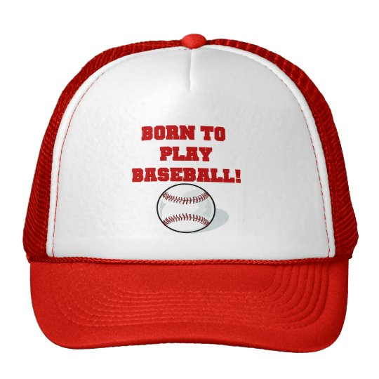 Born to Play Baseball Tshirts and Gifts Trucker Hat