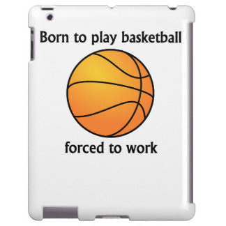 Born To Play Basketball Forced To Work