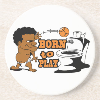 born to play basketball humor drink coaster