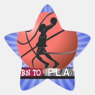 BORN TO PLAY BASKETBALL STAR STICKER