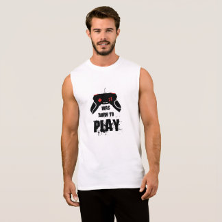 Born to Play Cotton Sleeveless T-Shirt, White Sleeveless Shirt