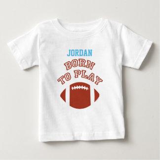 Born To Play Football Baby T-Shirt