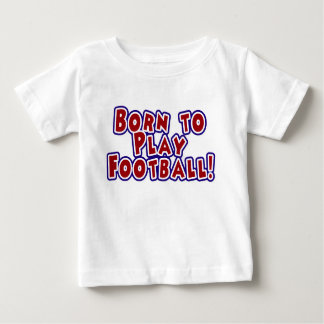Born to Play Football Tshirts and Gifts