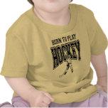 Born to Play Hockey (black) Tshirts
