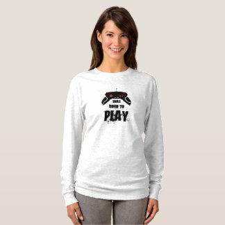 Born to Play Long Sleeve T-Shirt, Ash T-Shirt
