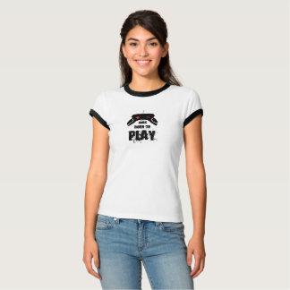Born to Play, Ringer T-Shirt, White/Black T-Shirt