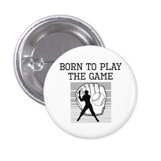 Born To Play The Game Pins