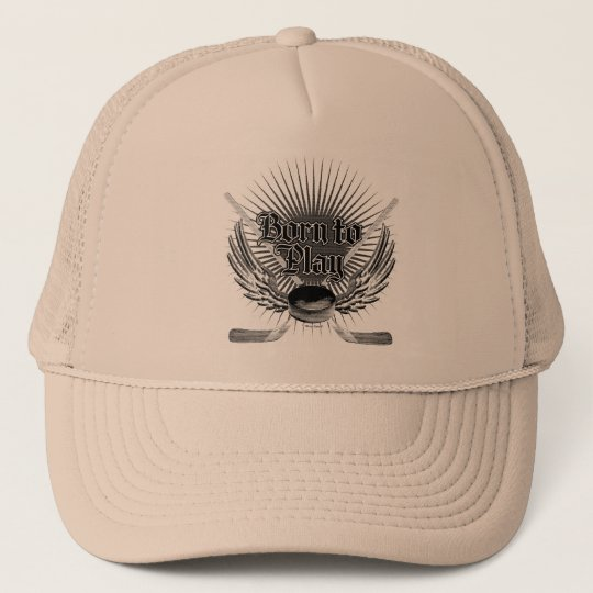 Born To Play Trucker Hat