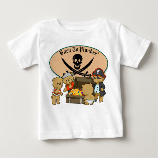 Born To Plunder - Teddy Bear Pirates & Treasure Baby T-Shirt