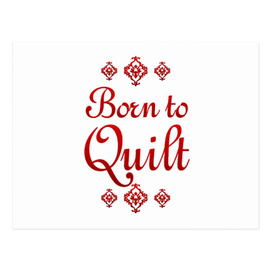 BORN TO QUILT POSTCARD