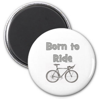 Born to ride 2 inch round magnet