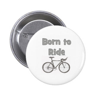 Born to ride buttons