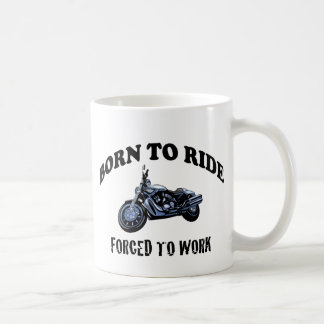 BORN TO RIDE COFFEE MUG