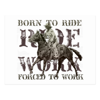 Born to Ride, Forced to Work Postcard